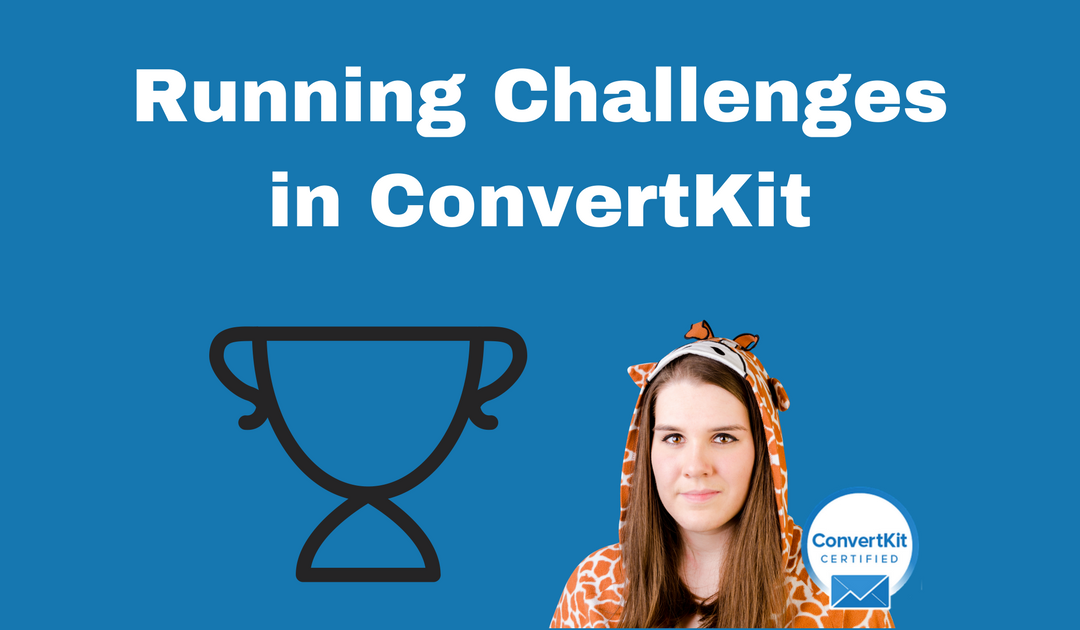 How to Run Challenges in ConvertKit