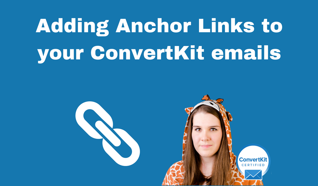 How to Add Anchor Links to ConvertKit Emails
