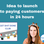 Idea to launch to paying customers in 24 hours