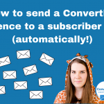 How to send a ConvertKit sequence to a subscriber again (automatically!)