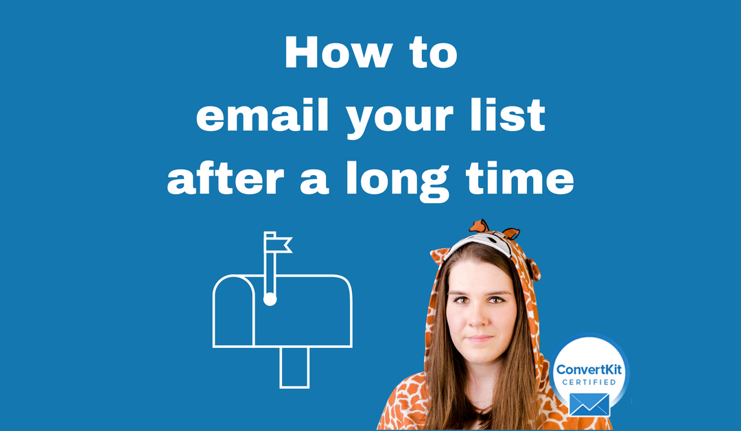 How to email your list after a long time