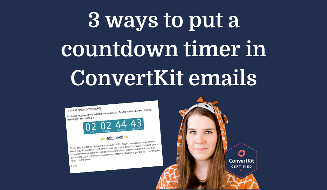 3 ways to put a countdown timer in ConvertKit emails