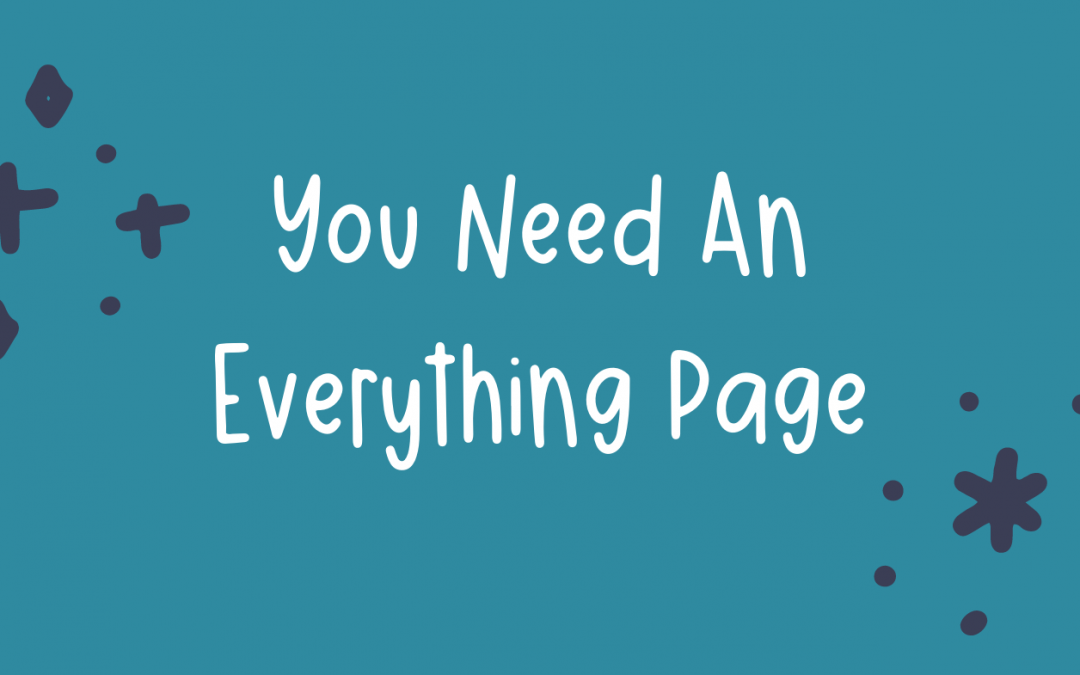You Need An Everything Page